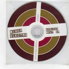 (FU56) Bloco Electro, African Beat EP - 2009 DJ CD