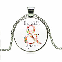 New! Christian Jewelry Bible Verse Art Be Still and Know Necklace Inspirational