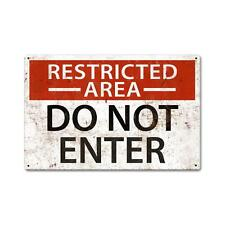 Vintage Style Retro Restricted Area Steel Sign 18 x12
