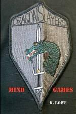 NEW Mind Games (Dragonslayers Saga) by K Rowe