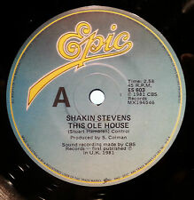 SHAKIN' STEVENS 45RPM THIS OLE HOUSE / LET ME SHOW YOU HOW  FREE POST AUSTRALIA