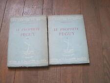 André ROUSSEAUX: le prophète Péguy. 2 volumes