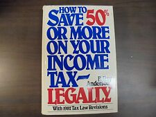 How to Save 50 Percent or More on Your Income Tax Legally 1982 HB