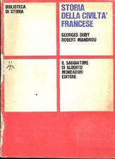 DUBY Georges, MANDROU Robert, Storia della civiltà francese