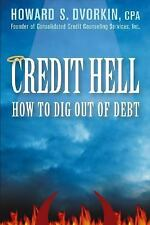 Credit Hell How to Dig Out of Debt-Howard S. Dvorkin + CD included-Free Shipping