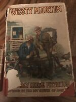 WESTY MARTIN IN THE ROCKIES by Percy Fitzhugh BSA approved 1928 HB w/ DJ