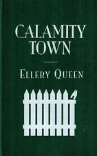 CALAMITY TOWN - Ellery Queen - Hardcover Edition - New -