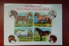 NEW The Pony Club Native Ponies Colouring Book Welsh Pony Native Breeds Dartmoor
