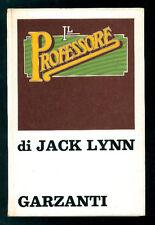 LYNN JACK IL PROFESSORE GARZANTI 1971 I° EDIZ.