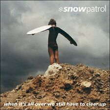 Snow Patrol - When Its All Over We Still Have to Clear Up [CD]