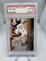 1995 Upper Deck Minor League Bob Abreu #48 PSA 10 Houston Astros Hall Of Fame ?