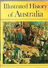 Illustrated History of Australia - Paul Hamlyn (Hardback)