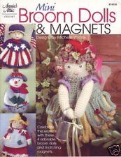 Annie's Attic Mini Broom Dolls & Magnets crochet book copyright 2004
