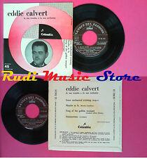 LP 45 7'' EDDIE CALVERT E LA TROMBA Some enchanted evening Mambo fa no cd mc vhs