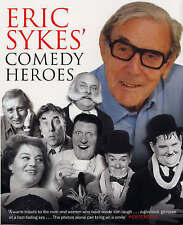 Eric Sykes' Comedy Heroes by Eric Sykes (Paperback, 2004)