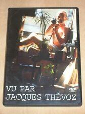 RARE DVD / VU PAR JACQUES THEVOZ / TRES BON ETAT