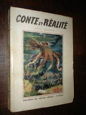 CONTE ET REALITE - Louise Houssaye 1946 - Ill. Vial