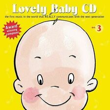 New: : Lovely Baby Music presents...Lovely Baby CD no.3  Audio CD