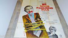lino ventura NE NOUS FACHONS PAS  ! g lautner mireille darc affiche cinema 1965