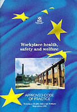 Workplace Health, Safety and Welfare: Workplace (Health, Safety and Welfare) Reg