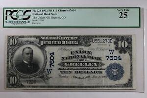 1902 $10 PCGS  VF25  FR.624 PB CHARTER #7604 N.B.N. THE UNION NB, GREELEY,CO