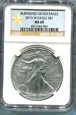 2013-W  burnished  SILVER EAGLE - NGC MS69 - buy it now - WEST POINT LABEL