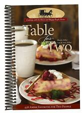 Table for Two; 438 Amish Favorites for Two People by Rhoda Miller
