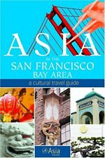 Asia in the San Francisco Bay Area: A Cultural Tra