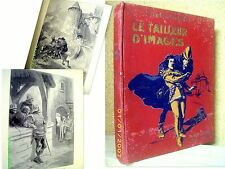 """""""Le TAILLEUR d'IMAGES"""" DODEMAN dessin Albert ROBIDA Reliure polychrome 1930 !"""