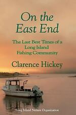 On the East End: The Last Best Times of a Long Island Fishing Community