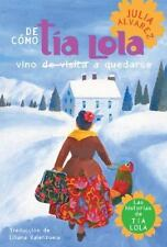 De Como Tia Lola Vino (De Visita) A Quedarse / How Tia Lola Came to (Visit) Stay