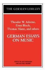 German Library: German Essays on Music : Theodor W. Adorno, Ernst Bloch,...