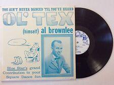 Al Brownlee, The Texans: You Ain't Never Danced 'Til You've Heard Ol' Tex LP