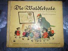 DIE WALDSCHULE Ein lustiges Bilderbuch von Fritz Baumgarten, A. Anton um 1938