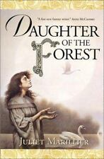 Daughter Of The Forest (the Sevenwaters Trilogy, Book 1): By Juliet Marillier
