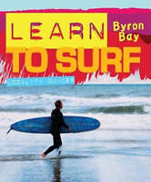 Learn to Surf - Byron Bay by The Messenger Group New freepost Australia wide