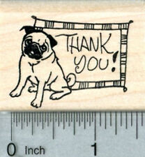 Pug Thank You Rubber Stamp, Dog with Text E33804 WM