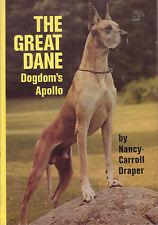 GREAT DANE Dogdom's Apollo Nancy Carroll Draper **VERY GOOD COPY**
