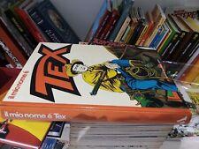 Il mio nome è Tex  Mondadori cartonato