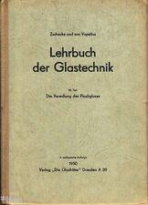 Zschacke Lehrbuch der Glastechnik III Veredlung Flachglas 1950 Fachbuch Glas