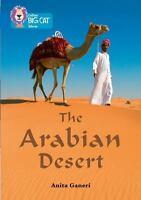 Collins Big Cat  The Arabian Desert: Band 16/Sapphire Collins UK Good