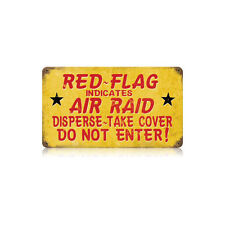 Red Flag Air Raid Civil Defense Warning Do Not Enter Tin Metal Steel Sign 14x8