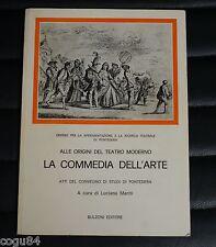 La Commedia dell'Arte - Luciano Mariti - 1^Ed.Bulzoni 1981 - teatro Moderno