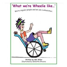 What they're Wheelie like. by Gail Miller