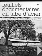Feuillets documentaires du Tube d'Acier N°14 Tube d'Acier et Équipement Agricole