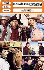 Fiche Cinéma Movie Card. La vallée de la vengeance / Vengeance valley (USA) 1951