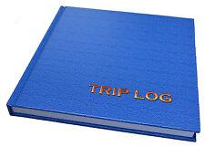 TRIP LOG BOOK, JOURNAL, DIARY FOR MOTORHOMES AND CARAVANS
