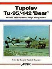 Aerofax: Tupolev Tu-95/Tu-114/Tu-142 Bear : Russia's Intercontinental-Range Heav