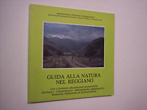 GUIDA ALLA NATURA NEL REGGIANO, Amministraz. Provinciale di Reggio Emilia, 1982