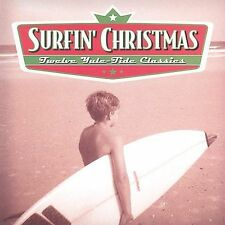 Surfin' Christmas 12 Yule-Tide Classics by The Wave Benders